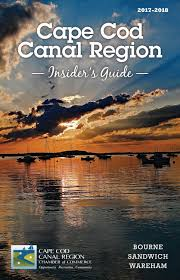 Cape Cod Canal Region Insiders Guide 2017 2018 By