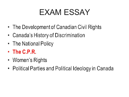 exam essay ppt exam essay the development of canadian civil rights
