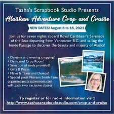 Crop and Cruise - Tasha's Scrapbook Studio