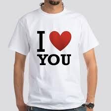 You Shirts I Love You T Shirts Cafepress