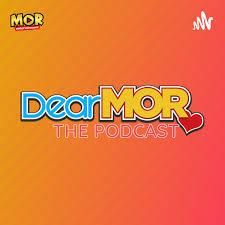 Dear MOR: The Podcast