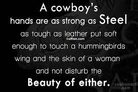 40Most Beautiful Cowboy Love Quotes Famous Country Boy Love Delectable Cowboy Quotes About Love