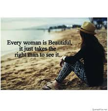 Every Woman Is Beautiful Quotes Best of Every Woman Is Beautiful In This World Wwwquotespicsnet
