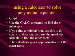 using a calculator to solve polynomial equations