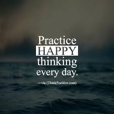 Quotes positive Positive Quotes Practice happy thinking everyday via 50