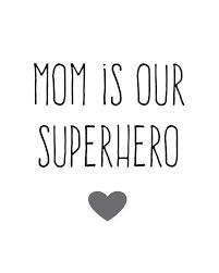 Alle Mamas Sind Superheldinnen Sprüche Englisch Muttertag Mama
