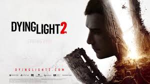 Dying Light 2 Cross Platform Dying Light 2 Will Be A Cross Gen Game Techland Confirms