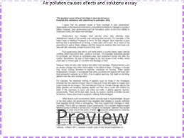 air pollution causes effects and solutions essay college paper  air pollution causes effects and solutions essay the harmful smoke of these vehicles causes air