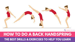 How To Do A Back Handspring The Best Drills To Help You Learn