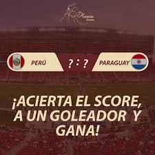 Perú 🇵🇪 Vs 🇵🇾 Paraguay 🎉ACIERTA... - Picantería La Mauricia