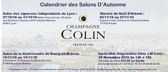 retrouvez toutes les dates des salons auxquels le champagne colin participe salon des vignerons indépendants de lyon