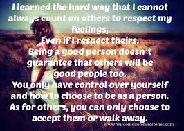 Quotes About Respecting Others New Don't Count On Others To Respect Your Feelings Wisdom Quotes Stories