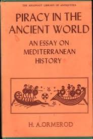 h a ormerod piracy in the ancient world Оглавление piracy in the ancient world