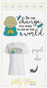 Be The Change Buddha Svg File Svg Group Board Scan N Cut