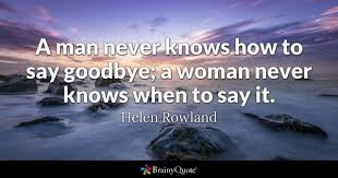 Goodbye Quotes Inspiration Goodbye Quotes BrainyQuote