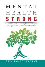 Mental Health Design Guidelines Mental Health Strong A Christians Guide To Walking