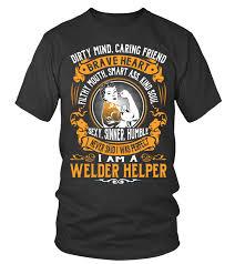 Welder Helper Job Description Welder Helper Job Shirts T Shirt Teezily