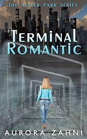 Amazon.com: Terminal Romantic (The Heller Park Series) eBook: Zahni,  Aurora: Kindle Store