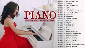 Youtube Top Charts All Time Top 30 Piano Covers Of Popular Songs 2018 Best Instrumental Piano Covers All Time