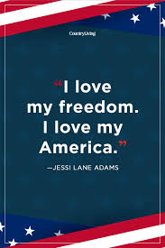 35 Patriotic Quotes For 4th Of July Best 4th Of July Quotes