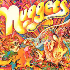 <b>Nuggets</b>: Original Artyfacts from the First Psychedelic Era, 1965–1968
