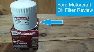 Motorcraft Filter Chart Ford Motorcraft Oil Filter Review
