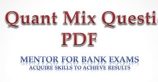 200 questions pdf on quantitative aptitude mix quiz mentor for bank exams