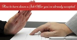 Decline An Offer How To Gracefully Turn Down A Job Offer Youve Accepted Wisestep