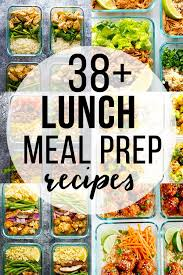 these 38 easy lunch meal prep ideas prove that eating healthy can be delicious and is anything but boring a little prep work on the weekend will set you up