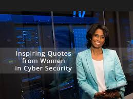 Quotes From Women 100 Inspiring Quotes from Women in Cyber Security and Tech 97