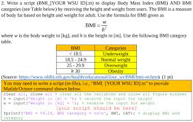 Bmi Categories Solved 2 Write A Script Bmi Iyour Wsu Id M To Display