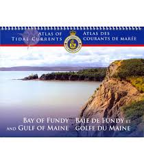 Saint John Nb Tide Chart Atlas Of Tidal Currents Bay Of Fundy Gulf Of Maine 2nd Ed 2015