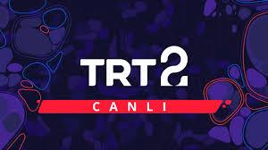 TRT 2 Canlı Yayın