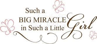 Miracle Baby Quotes Beauteous Baby Girl Quotes Miracle Girl Our Favorite Wall Quotes