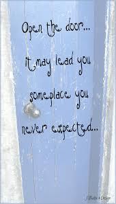 Door Quotes Custom Open Door Quotes Blue Door Open The May Lead You Someplace You Never