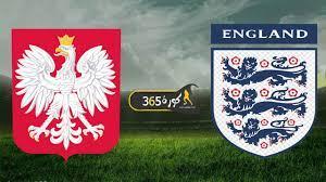 نتيجة مباراة إنجلترا وبولندا اليوم في تصفيات كأس العالم - كورة 365