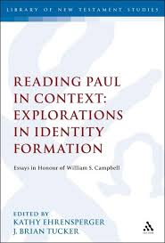 reading paul in context explorations in identity formation  reading paul in context explorations in identity formation