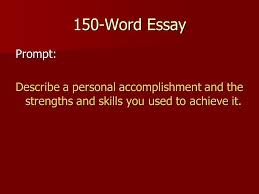 writing strong scholarship essays writing strong scholarship  9 150 word essay prompt describe a personal accomplishment and the strengths and skills you used to achieve it
