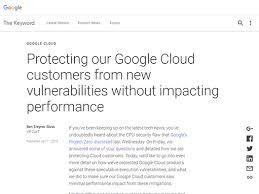 Googleはspectreとmeltdownの対策を昨年6月に開始し12月には完了していた
