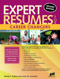 Expert Resumes For Career Changers 2nd Ed Wendy S Enelow And