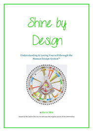 Shine By Design Understanding Yourself Through The Human