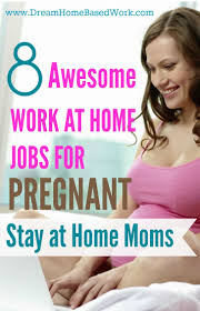 best travel images  8 awesome work at home jobs for pregnant stay at home moms dream home based