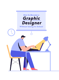 Become A Graphic Designer How To Become A Graphic Designer Without Going To School