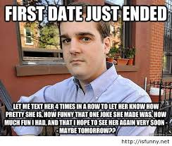 Funny first date meme | We Heart It | funny quotes, funny photos ... via Relatably.com