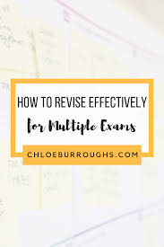 How To Revise A Paper How To Revise Effectively For Multiple Exams