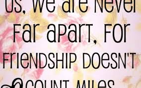 Quotes About Long Distance Friendship Long Distance Friendship Quotes Time And Distance Friendship Quotes 40