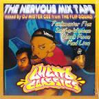 Ghetto Classics: The Nervous Mix Tape