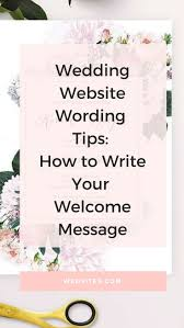Wedding Website Wording Tips How To Write Your Welcome