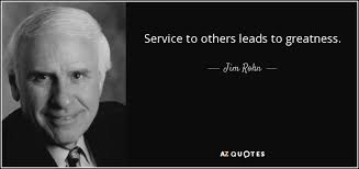 Quotes About Service To Others Extraordinary Jim Rohn Quote Service To Others Leads To Greatness