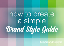 Style Guide Template Word How To Create A Simple Brand Style Guide Turnaround Design